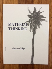 material thinking, by clark coolidge (push press) - cover art by jason morris, designed in collaboration with the publisher, printed at impart ink
