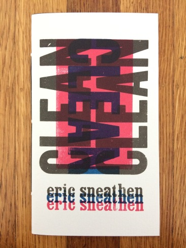 clean, by eric sneathen - designed and printed at impart ink