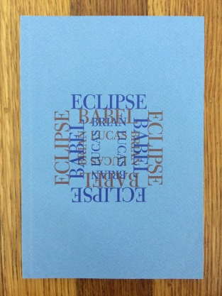 eclipse babel, by brian lucas - deigned and printed at impart ink