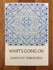 what's going on, by sunnylyn thibodeaux - designed and printed at impart ink