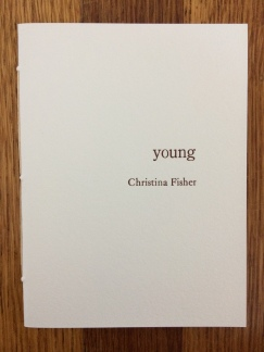 young, by christina fisher - designed and printed at impart ink