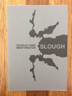 slough, by nicholas james whittington - designed at impart ink and printed at dependable letterpress