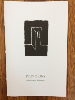 provisions, by nicholas james whittingon (push press) - cover art by joe ferriso, designed in collaboration with the artist and publisher, printed at impart ink
